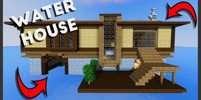Minecraft How To Build A Survival House On Water Best Tutorial